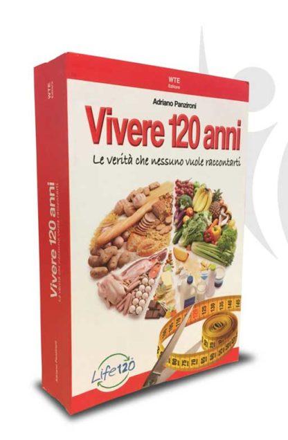 Vivere 120 anni, il libro di Adriano Panzironi. LO stile di vita Life 120.