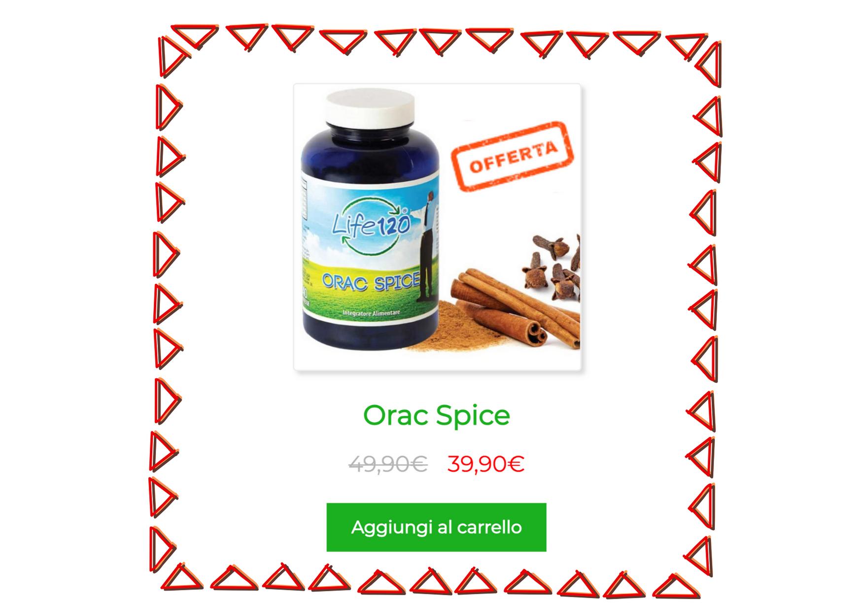 Orac Spice integratori stile di vita Life120 con Curcuma Zenzero Pepe in offerta sconto 25%